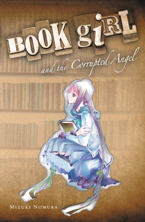 book-girl-and-the-corrupted-angel-light-novel
