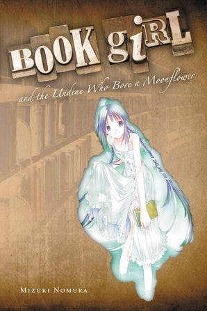 book-girl-and-the-undine-who-bore-a-moonflower-light-novel