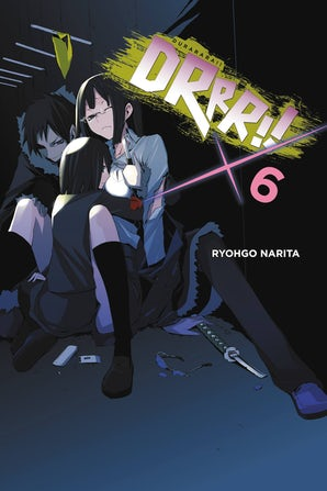 Durarara!!, Vol. 6 (light novel)
