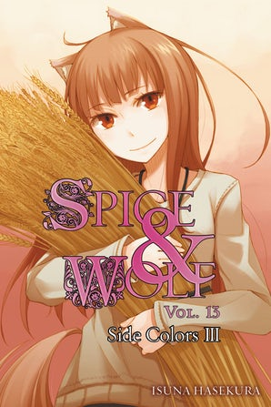 Spice and Wolf, Vol. 13 (light novel)
