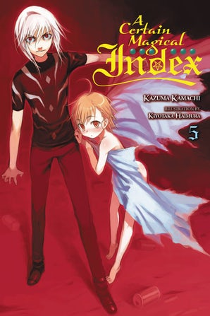 A Certain Magical Index, Vol. 5 (light novel)