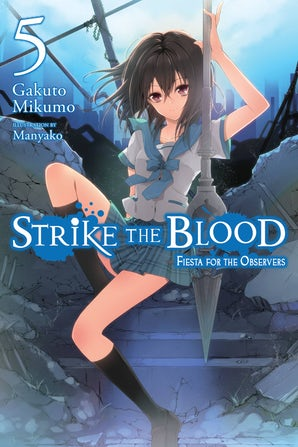 Strike the Blood, Vol. 5 (light novel)