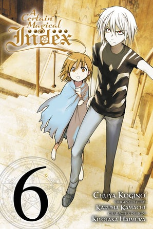 A Certain Magical Index, Vol. 6 (manga)