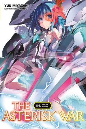The Asterisk War, Vol. 4 (light novel)