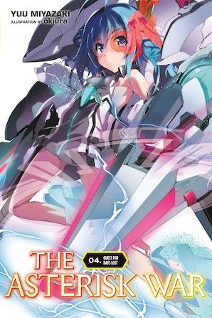 The Asterisk War, Vol. 4 (light novel)