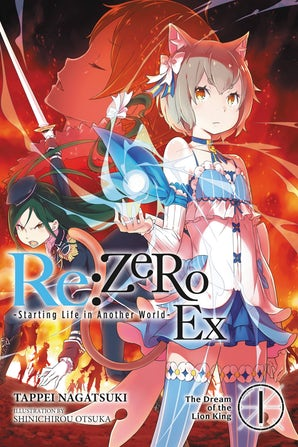 Re:ZERO -Starting Life in Another World- Ex, Vol. 1 (light novel)