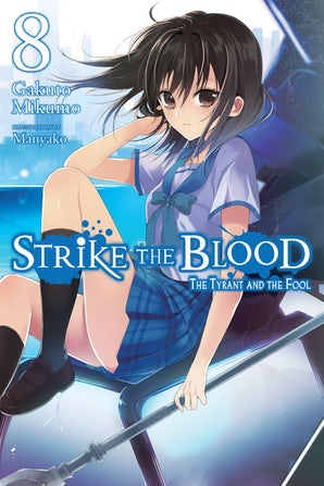 Strike the Blood, Vol. 8 (light novel)