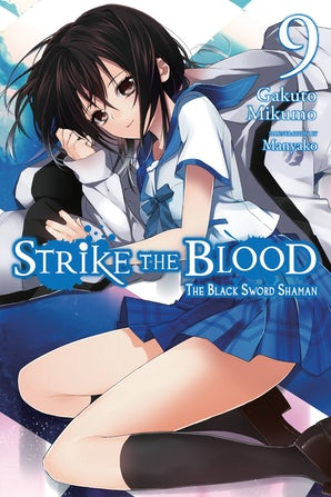 Strike the Blood, Vol. 9 (light novel)