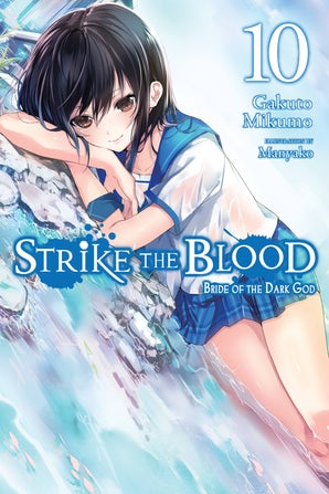 Strike the Blood, Vol. 10 (light novel)