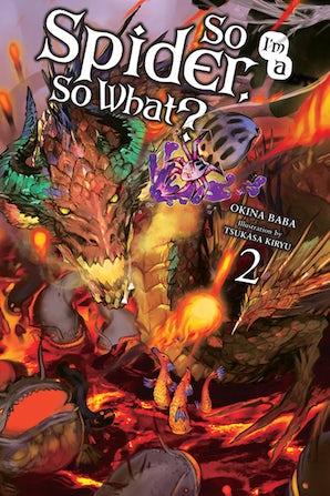 So I'm a Spider, So What?, Vol. 2 (light novel)