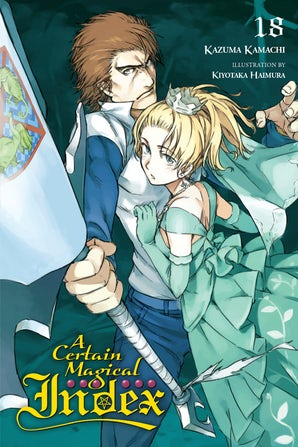 A Certain Magical Index, Vol. 18 (light novel)
