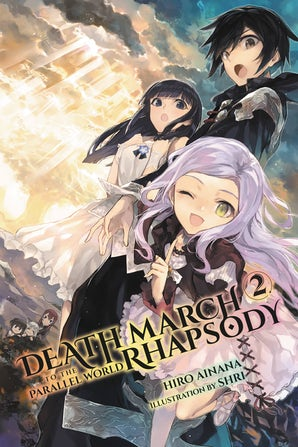 Death March to the Parallel World Rhapsody, Vol. 2 (light novel)