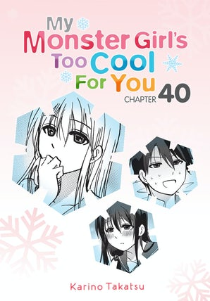 My Monster Girl's Too Cool for You, Chapter 40