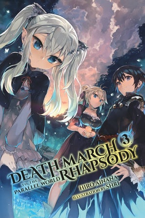 death-march-to-the-parallel-world-rhapsody-vol-3-light-novel