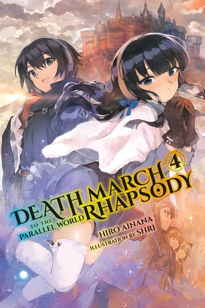 death-march-to-the-parallel-world-rhapsody-vol-4-light-novel