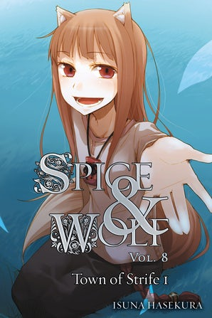 Spice and Wolf, Vol. 8 (light novel)