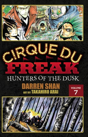 Cirque Du Freak: The Manga, Vol. 7