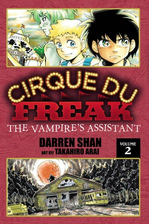 Cirque Du Freak: The Manga, Vol. 2
