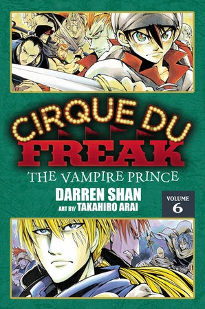 Cirque Du Freak: The Manga, Vol. 6