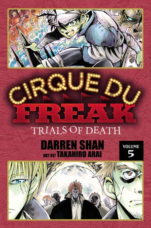 Cirque Du Freak: The Manga, Vol. 5