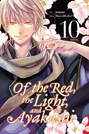 Of the Red, the Light, and the Ayakashi, Vol. 10