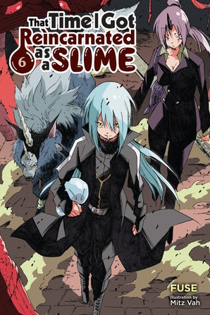 that-time-i-got-reincarnated-as-a-slime-vol-6-light-novel