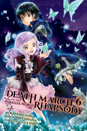 Death March to the Parallel World Rhapsody, Vol. 6 (manga)