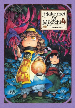 Hakumei & Mikochi: Tiny Little Life in the Woods, Vol. 4