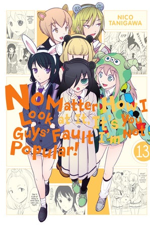 No Matter How I Look at It, It's You Guys' Fault I'm Not Popular!, Vol. 13
