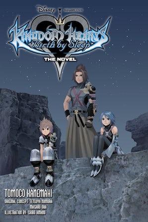 Kingdom Hearts Birth by Sleep: The Novel (light novel)