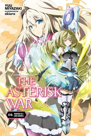 The Asterisk War, Vol. 9 (light novel)