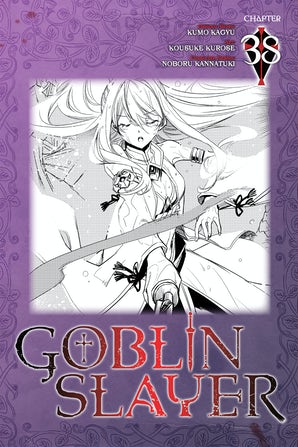 Goblin Slayer, Chapter 38 (manga)
