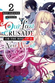 our-last-crusade-or-the-rise-of-a-new-world-vol-2-light-novel