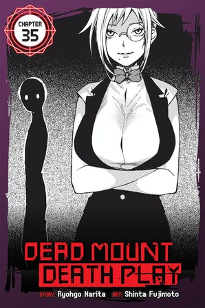 Dead Mount Death Play, Chapter 35