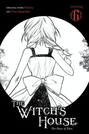 The Witch's House: The Diary of Ellen, Chapter 6