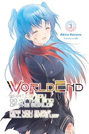 worldend-what-do-you-do-at-the-end-of-the-world-are-you-busy-will-you-save-us-vol-3