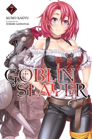 Goblin Slayer, Vol. 7 (light novel)