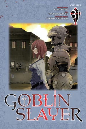 Goblin Slayer, Chapter 31 (manga)