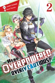 the-hero-is-overpowered-but-overly-cautious-vol-2-light-novel