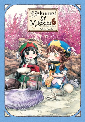 hakumei-and-mikochi-tiny-little-life-in-the-woods-vol-6