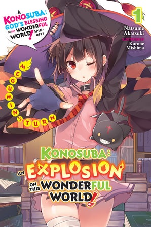 Konosuba: An Explosion on This Wonderful World!, Vol. 1 (light novel)