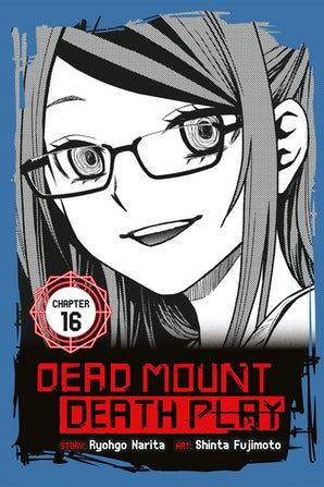 Dead Mount Death Play, Chapter 16