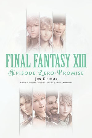 Final Fantasy XIII: Episode Zero: Promise