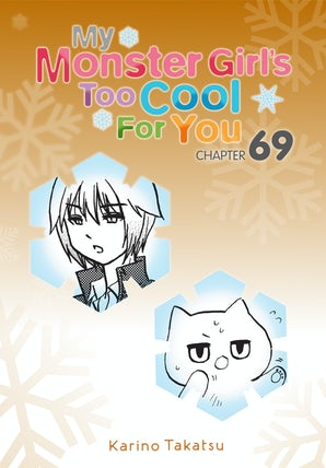 my-monster-girls-too-cool-for-you-chapter-69