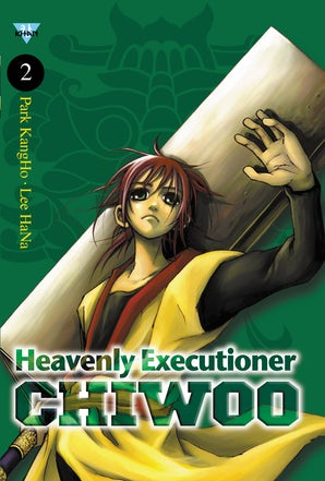 Heavenly Executioner Chiwoo, Vol. 2